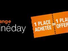 Orange Cinéday: une place achetée, une place offerte